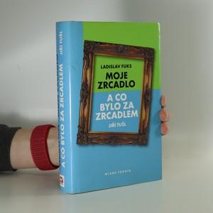náhled knihy - Moje zrcadlo