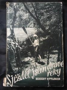 náhled knihy - Sjížděl jsem dravé řeky - Sám vk peřejích Amazonky (Oppl, 180 s., 65 foto)