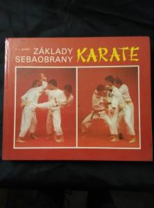 Základy sebaobrany - Karate (A4, 280 s. il., foto)