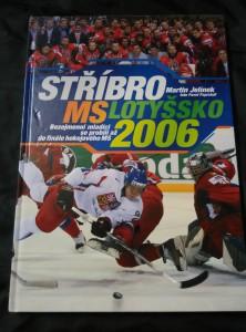 náhled knihy - Stříbro - MS Lotyšsko 2006 (A4, 80 s., foto P. Paprskář)
