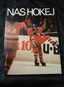 náhled knihy - Náš hokej (A4, Ocpl, 172 s., 105 bar foto, 4 čb)