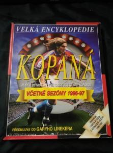 Kopaná - Velká encyklopedie - úplný ilustrovaný průvodce svět. kopanou (A4, 256 s., foto, předml. G. Lineker)