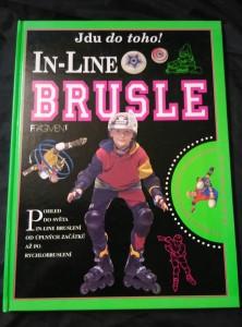 náhled knihy - In-Line Brusle - od úplných začátků po rychlobruslení (A4, lam, 40 s., bar foto, il.)