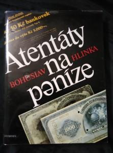 náhled knihy - Atentáty na peníze (A4, lam, 326 s., 48 s obr příl.)