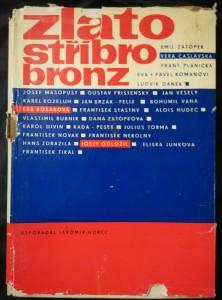 náhled knihy - Zlato, stříbro, bronz (životy 25 čs. Sportovců)