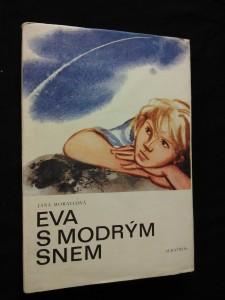náhled knihy - Eva s modrým snem (Ocpl, 120 s.)