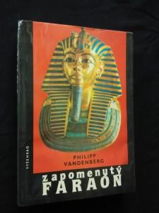 Zapomenutý faraón -objev Tutanchamonova hrobu (Ocpl, 288 s.)
