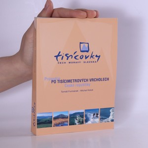 náhled knihy - Tisícovky Čech, Moravy, Slezska: Průvodce po tisícimetrových vrcholech České republiky