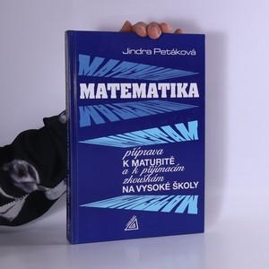 náhled knihy - Matematika: Příprava k maturitě a k přijímacím zkouškám na vysoké školy
