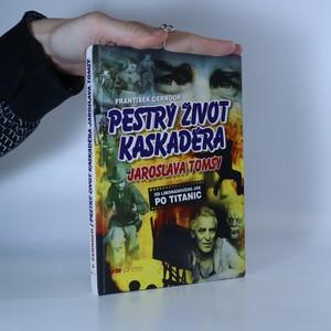 náhled knihy - Pestrý život kaskadéra Jaroslava Tomsy