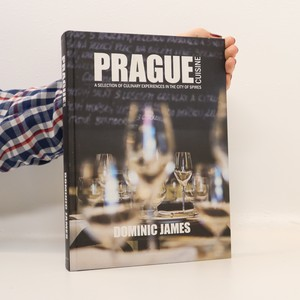 náhled knihy - Prague cuisine : a selection of culinary experiences in the city of spires