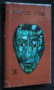 náhled knihy - Popol Vuh a výbor z Letopisů Cakchiquelů a z Knih Chilama Balama čili proroka Jaguára na Yucutánu