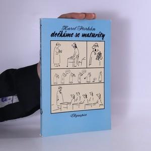 náhled knihy - Dočkáme se maturity