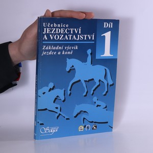 náhled knihy - Učebnice jezdectví a vozatajství díl 1: Základní výcvik jezdce a koně