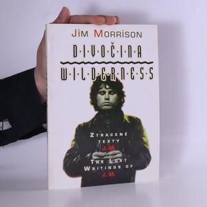 náhled knihy - Divočina, Wilderness = Ztracené texty