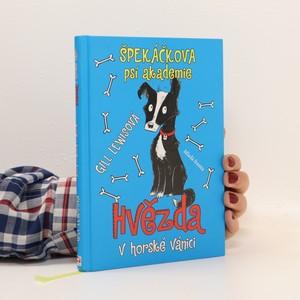náhled knihy - Špekáčkova psí akademie. Hvězda v horské vánici
