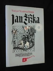 náhled knihy - Jan Žižka (Ocpl, 228 s., reprint Otto 1879)