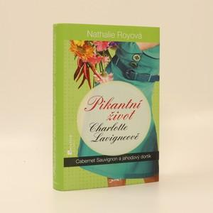 náhled knihy - Cabernet sauvignon a jahodový dortík : Pikantní život Charlotte Lavigneové 3. díl