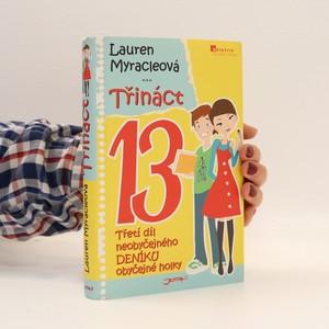 náhled knihy - Třináct. Třetí díl neobyčejného deníku obyčejné holky