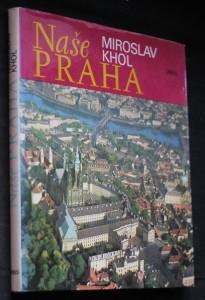 náhled knihy - Naše Praha : Fot. publ.