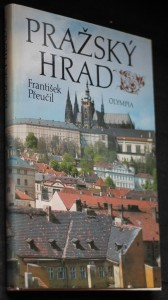 náhled knihy - Pražský hrad = Pražskij grad = Die Prager Burg = Prague Castle = Le Chateau de Prague = El Castillo de Praga : [Fot. publ.]