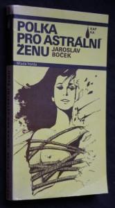 náhled knihy - Polka pro astrální ženu : novela mírně fantastická