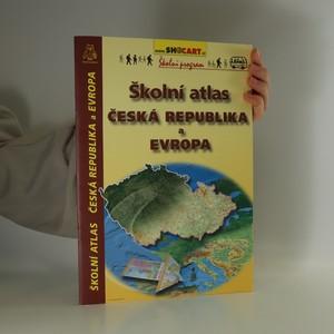 náhled knihy - Školní atlas Česká republika a Evropa