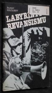 náhled knihy - Labyrinty revanšismu : K 40. výročí soudního procesu s hlavními nacistickými válečnými zločinci v Norimberku