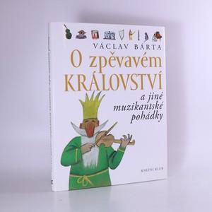 náhled knihy - O zpěvavém království a jiné muzikantské pohádky