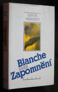 náhled knihy - Blanche, aneb, Zapomnění