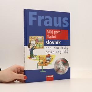 náhled knihy - Můj první školní slovník : anglicko-český, česko-anglický (bez CD)