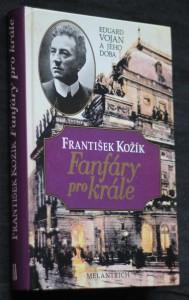 náhled knihy - Fanfáry pro krále : Eduard Vojan a jeho doba