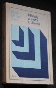 náhled knihy - Příklady a úlohy z chemie : Pomocná kniha pro stř. školy