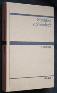náhled knihy - Statistika v příkladech : vysokoškolská učebnice pro vysoké školy ekonomické