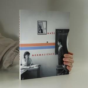 náhled knihy - Naše normalizace