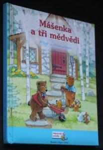 náhled knihy - Mášenka a tři medvědi : příběh o ohleduplnosti