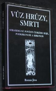 náhled knihy - Vůz hrůzy, smrti : tajemnými místy Českého ráje, Podkrkonoší a Krkonoš tiše projíždějící