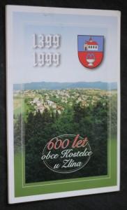 náhled knihy - 600 let obce Kostelce u Zlína