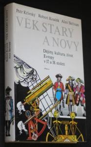 Věk starý a nový : dějiny, kultura, život Evropy v 17. a 18. století