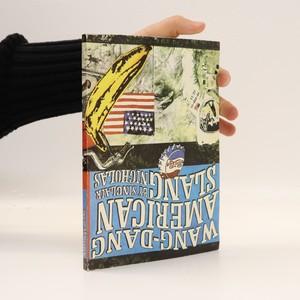 náhled knihy - Wang-Dang American Slang - Americký slang