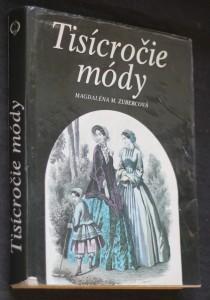 náhled knihy - Tisícročie módy : z dejín odievania na Slovensku