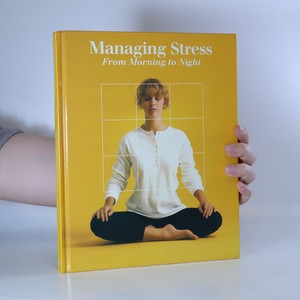 náhled knihy - Managing Stress. From Morning to Night.