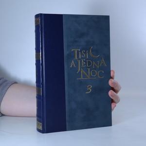 náhled knihy - Tisíc a jedna noc. 3. díl.