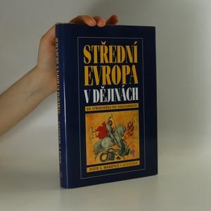 náhled knihy - Střední Evropa v dějinách od středověku do současnosti