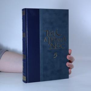 náhled knihy - Tisíc a jedna noc. 5. díl.