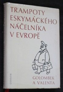náhled knihy - Trampoty eskymáckého náčelníka v Evropě : nejtěžší léta Jana Welzla