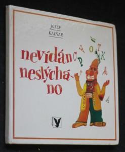 náhled knihy - Nevídáno neslýcháno : Pro děti od 5 let