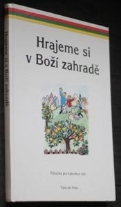 náhled knihy - Hrajeme si v Boží zahradě : příručka pro katechezi dětí