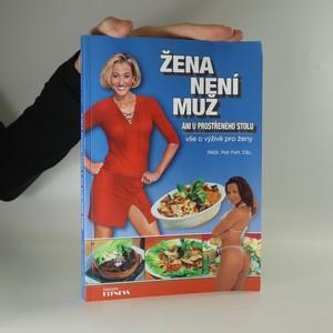 náhled knihy - Žena není muž ani u prostřeného stolu