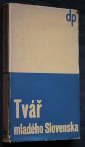 náhled knihy - Tvář mladého Slovenska : antologie z [12] mladých slovenských básníků